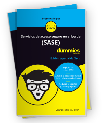 Libro electrónico para Dummies Servicios de acceso seguro en el borde (SASE)
