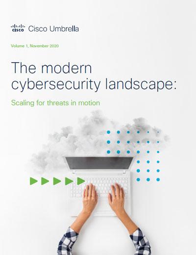 The modern cybersecurity landscape