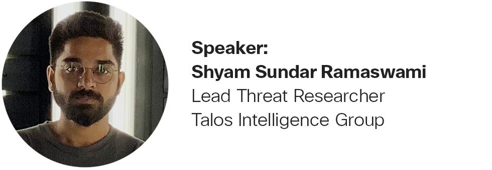 Shyam Sundar Ramaswami, Lead Threat Researcher