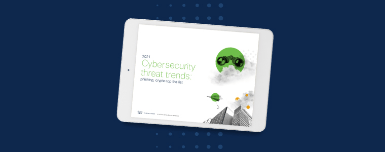 2021 Cybersecurity threat trends