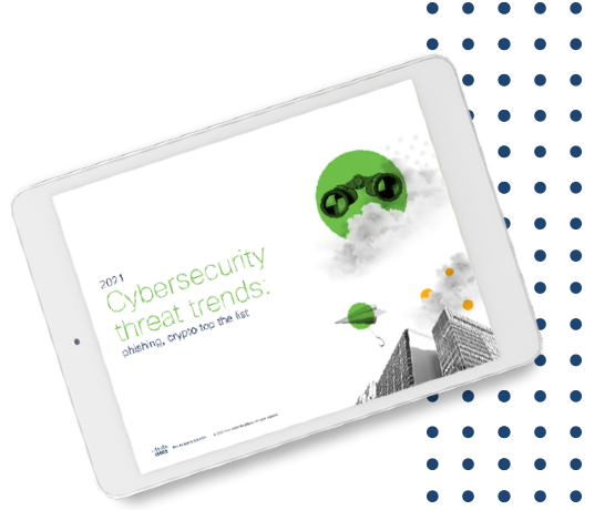2021 Cyber security threat trends report