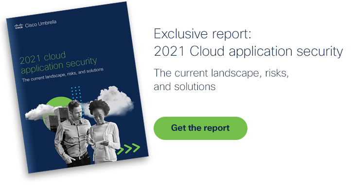 Get the Cloud Application Security report