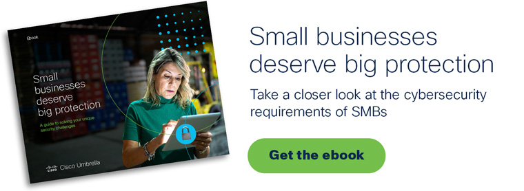 Get the ebook: Small businesses deserve big protection