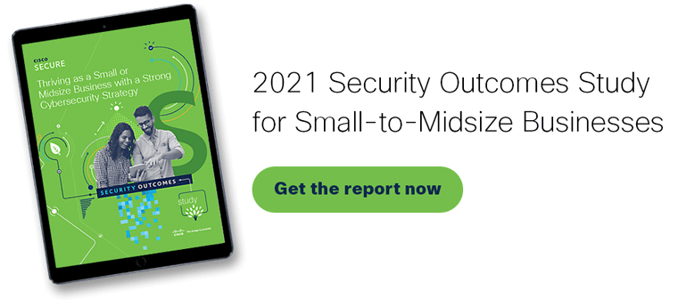 Get the report: 2021 Security Outcomes Study – Small and Midsize Business Edition